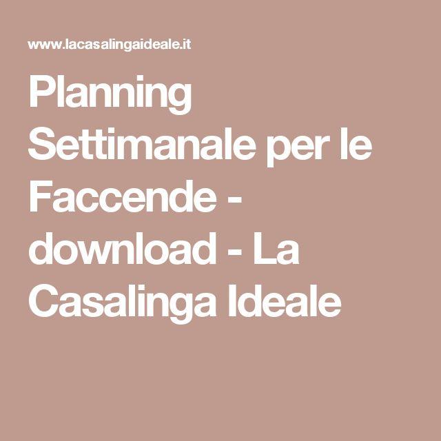 Planning Settimanale per le Faccende - download - La Casalinga Ideale