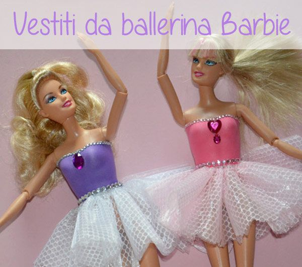 #Tutorial passo dopo passo per realizzare un delizioso vestito da ballerina per la Barbie. Visita adesso!