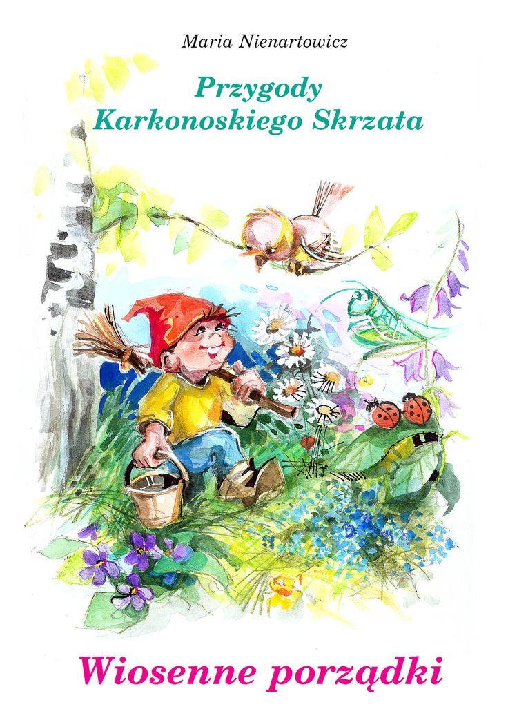 Przygody Karkonoskiego Skrzata cz. II Wiosenne porządki | Wydawnictwo Poligrafia AD-REM