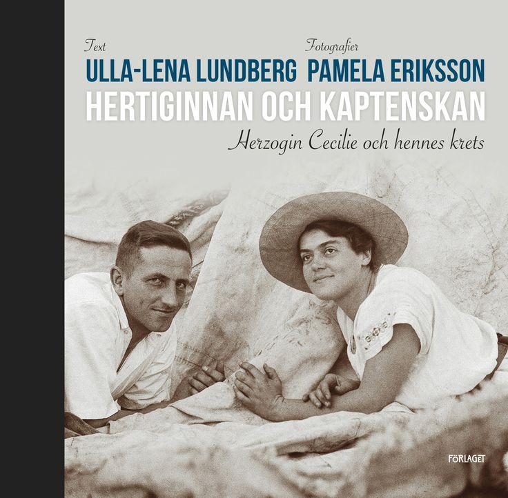 Hertiginnan och kaptenskan - Ulla-Lena Lundberg Pamela Eriksson