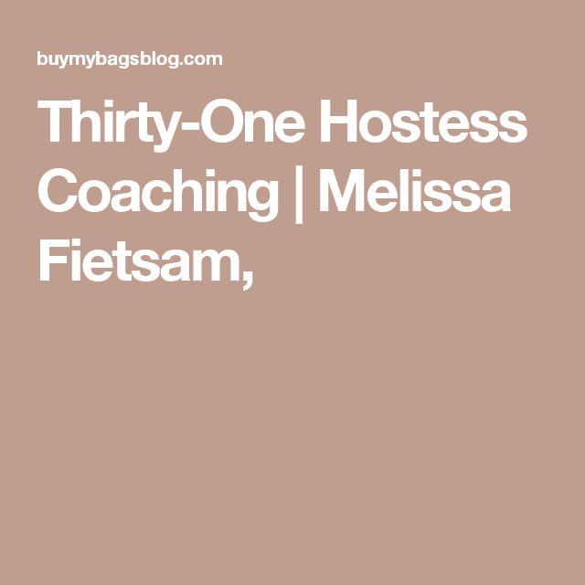 Thirty-One Hostess Coaching | Melissa Fietsam,