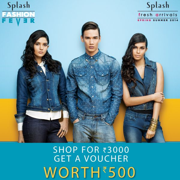 """Splash Spring Summer brings to you """"Fashion Fever"""" you can't afford to miss! Splurge and shop worth Rs.3000 to get a voucher worth Rs.500! #Splash #Fashion #SpringSummer #SplashIndia"""