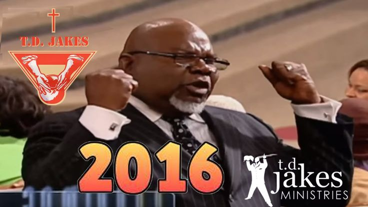 """Bishop TD Jakes sermons 2016 - """"It Works for Me"""" , February 4th. 2016"""