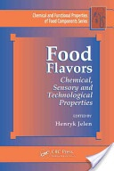 Food flavours :chemical, sensory and technological properties /ed. by Henryk Jeleń. Boca Raton [etc.]:CRC Press,cop. 2012. ISBN:978-1-4398-1491-8