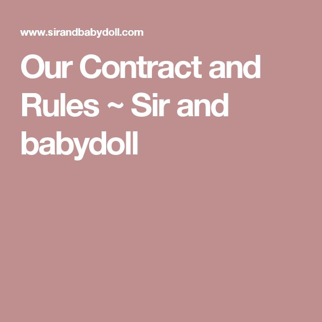 Our Contract and Rules ~ Sir and babydoll