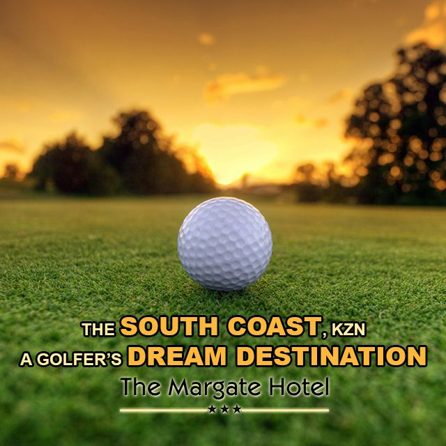 #Margate is a #golfer's #DreamDestination CLICK TO READ MORE! #KZNSouthCoast http://bit.ly/1Mr7NeB