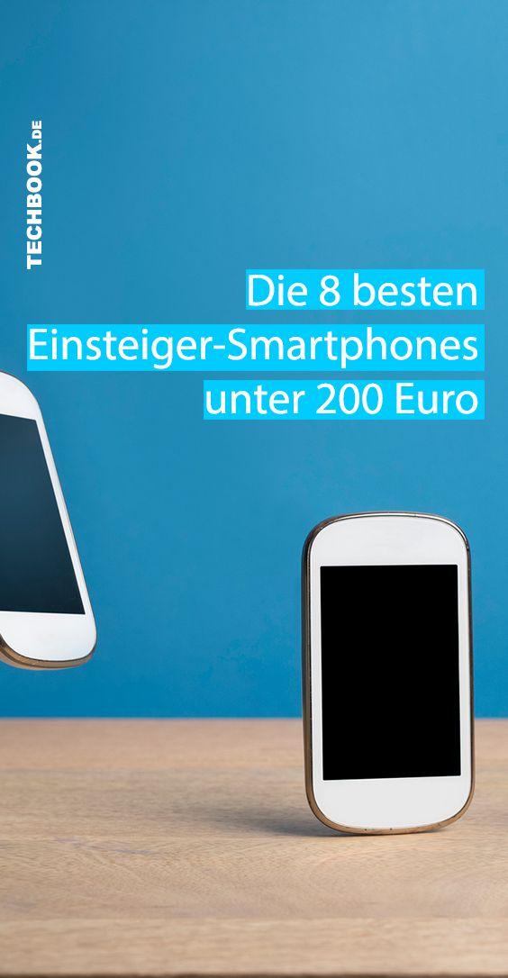 Das Sind Die Besten Smartphones Bis 200 Euro Euro Gunstige Handys Und Handys