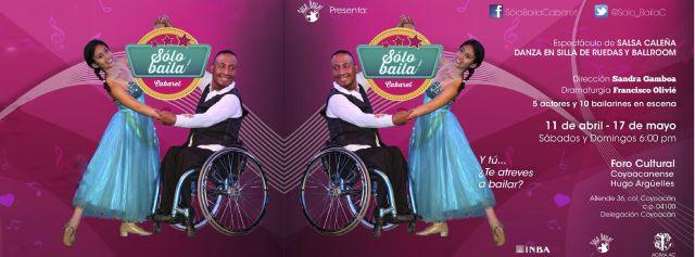 """Sólo Baila! Cabaret  Domingo 10 de Mayo 18:00 hrs   Foro Coyoacanense """"Hugo Arguelles"""""""