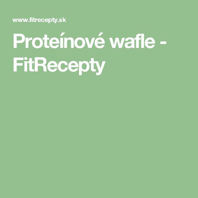 Proteínové wafle - FitRecepty