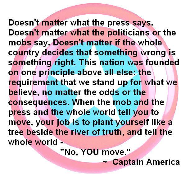 Captain America's motto should be everyone's motto.