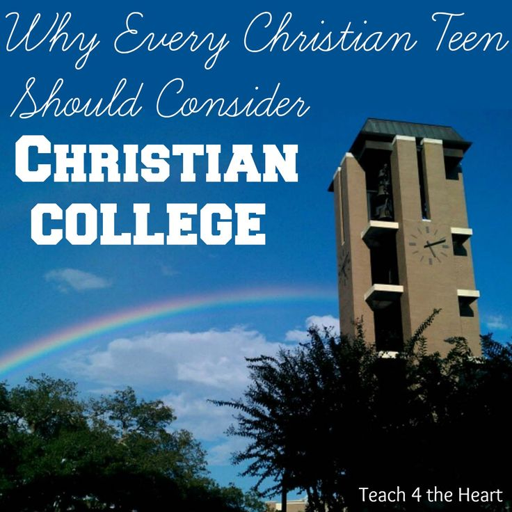 Why Every Christian Teen Should Consider Christian College | Teach 4 the Heart