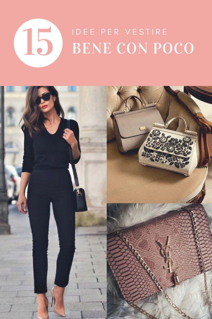 937afa0eb4bb Come vestirsi bene con poco: consigli pratici e utili per essere chic,  eleganti e di classe spendendo pochissimo e sfruttando quello che si ha già.