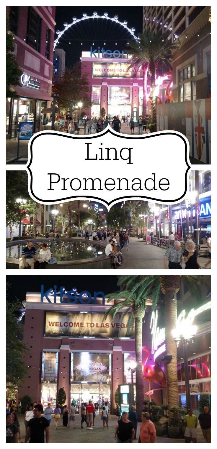 The Linq Promenade Is An Open Air Ping Center With Restaurants Bars And High Roller World S Largest Observation Wheel