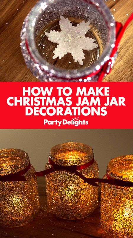 ... Christmas jam jar decorations with our easy Christmas DIY tutorial