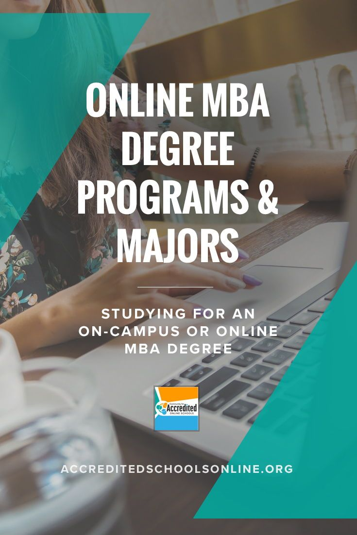 Online Mba Programs 2018 S Top Accredited Affordable Mbas Online Mba Degree Online Mba Online Degree