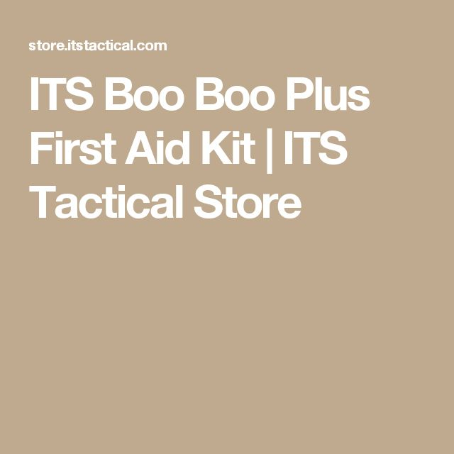ITS Boo Boo Plus First Aid Kit | ITS Tactical Store