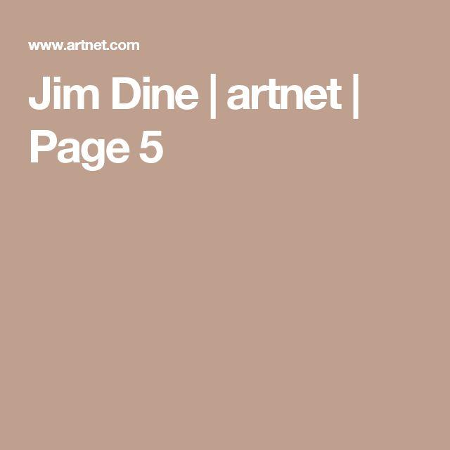 Jim Dine | artnet | Page 5