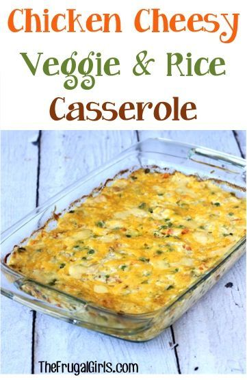 Chicken Cheesy Vegetable and Rice Casserole Recipe! ~ from TheFrugalGirls.com ~ such a delicious easy dinner and the perfect way to sneak some vegetables into your meal! #casseroles #recipes #thefrugalgirls