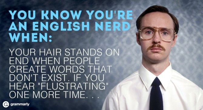 10 Ways to Tell If You Are an English Nerd: