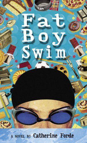 Fat Boy Swim - Catherine Forde