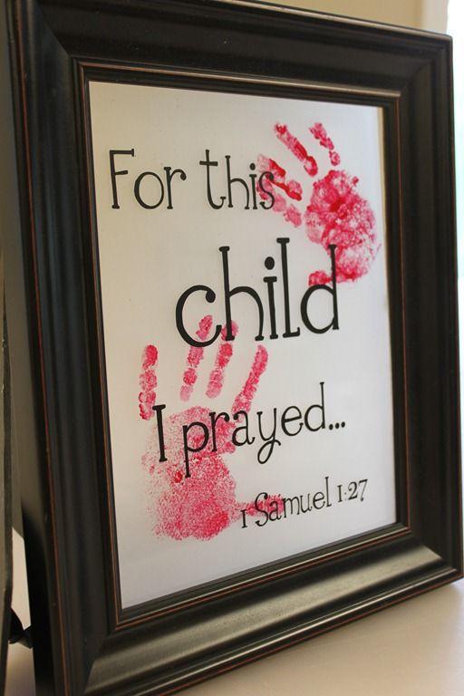For this child I prayed ~ 1 Samuel 1:27 ~ Hand print Frame