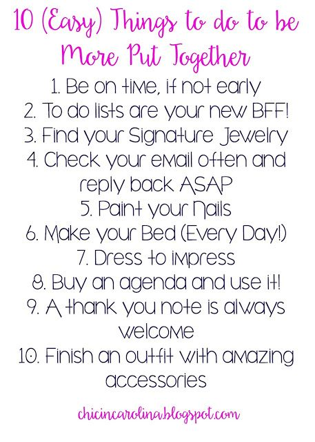 Chic in Carolina: 10 (Easy) Things to do to be More Put Together