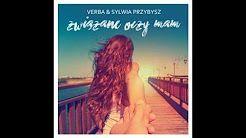 Verba feat. Sylwia Przybysz - Jest w moim życiu ktoś - YouTube
