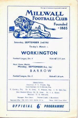 Millwall 5 Workington 0 in Sept 1961 at the Den. The programme cover #Div4