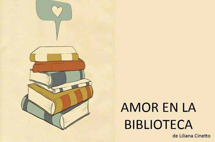 Presentación para el cuento en verso Amor en la Biblioteca de Liliana Cinetto