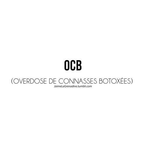 """LINE BOTWIN """"le poids des mots #citation OCB (Overdose de Connasses Botoxées) - #JaimeLaGrenadine"""