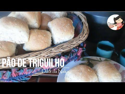 Como fazer Pão de Triguilho - Dika da Naka - YouTube