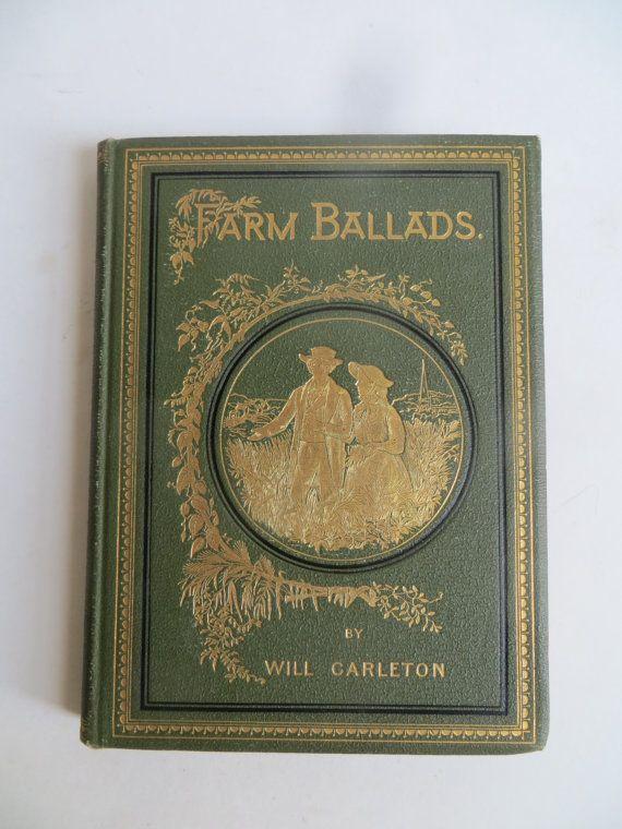 Farm Ballads by Will Carleton 1882 by YaYasAttic on Etsy