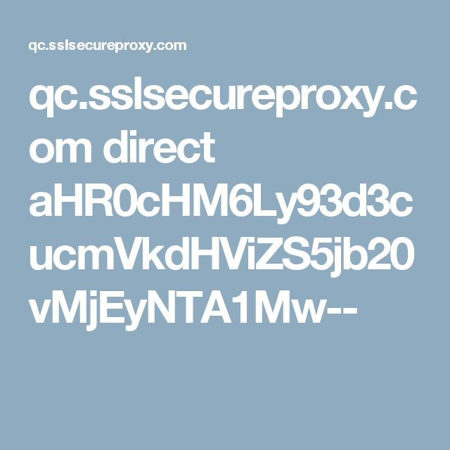 qc.sslsecureproxy.com direct aHR0cHM6Ly93d3cucmVkdHViZS5jb20vMjEyNTA1Mw--