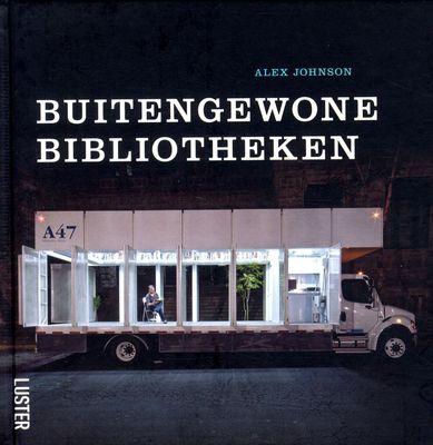 Buitengewone bibliotheken (Alex Johnson) - fotoboek