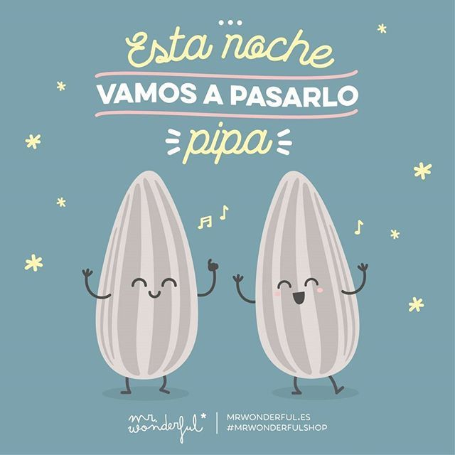 ¿Con quién estás dispuesto a pasarlo bien esta noche? #mrwonderfulshop #felizviernes  We are going to have a terrific time tonight. Ready to have a great time tonight?