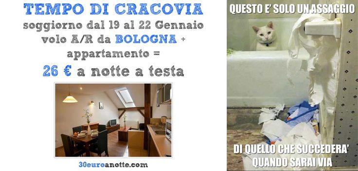 CRACOVIA PER 4 GIORNI, dal 19 al 22 Gennaio, volo A/R da Bologna + appartamento: 26 € a notte a testa!