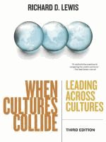 When cultures collide : leading across cultures : a major new edition of the global guide / [eBook]  	 Richard D. Lewis.