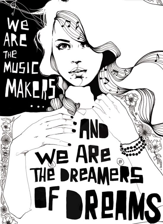 We are the dreams makers..