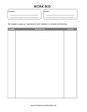 A printable work bid. Includes room for the formal proposal as well as descriptions. It is available in PDF, DOC, or XLS (spreadsheet) format. Free to download and print