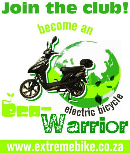 Get to www.extremebike.co.za and become an eco warrior today!