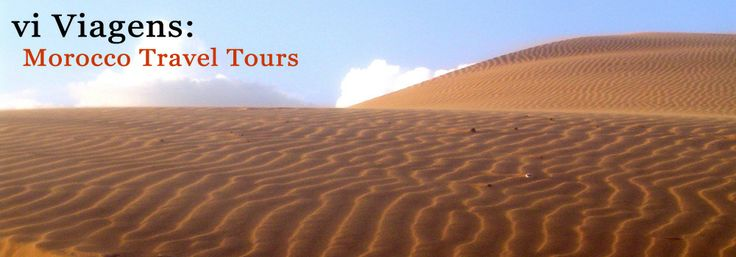 travel to morocco, tour in morocco, voyage au maroc, desert trip, viajar par marruecos,