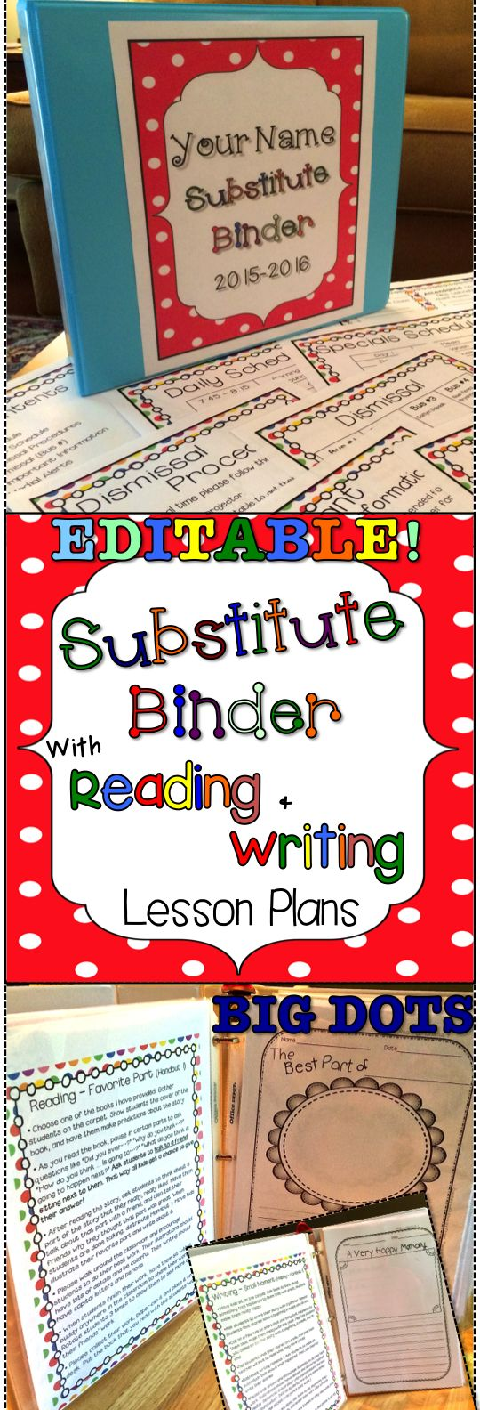 EDITABLE Substitute Binder with Reading and Writing Lesson Plans! Cover choices and EDITABLE templates that will make it easy for you to take a day off when you need one! Several Reading and Writing lesson plans PLUS handouts that go with each lesson are included. Comes with step by step directions. Big Dots theme.
