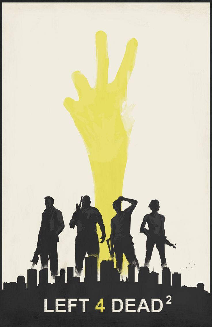 Left 4 Dead Posters - Created by Felix Tindall Available for sale on Society6.