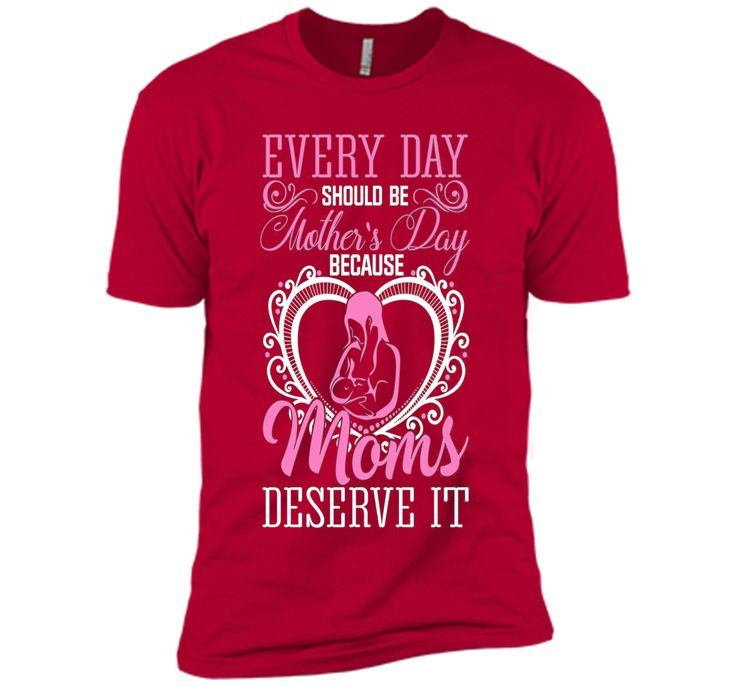 Funny T-Shirt For Mother's Day. Great Gift For Mom. - mother's day