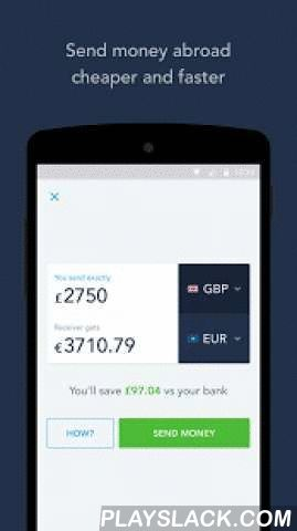 TransferWise Money Transfer  Android App - playslack.com ,  Transfer money abroad quickly, easily and at the lowest possible cost using TransferWise.Banks hide huge charges when you send money abroad. Now there's a solution. We use real currency exchange rates to help expats, foreign students and businesses transfer money online securely, conveniently, and at a very low cost.· Send money abroad at the lowest possible cost· 90% cheaper than your bank· Avoid hidden charges – no nasty surprises…