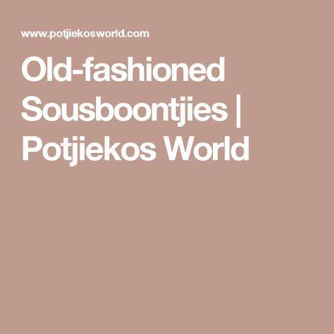 Old-fashioned Sousboontjies | Potjiekos World