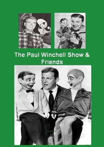 The Paul Winchell Show And Friends With Jerry Mahoney And Knucklehead Smiff  Bonus Rootie Kazootie  Howdy Doody Time