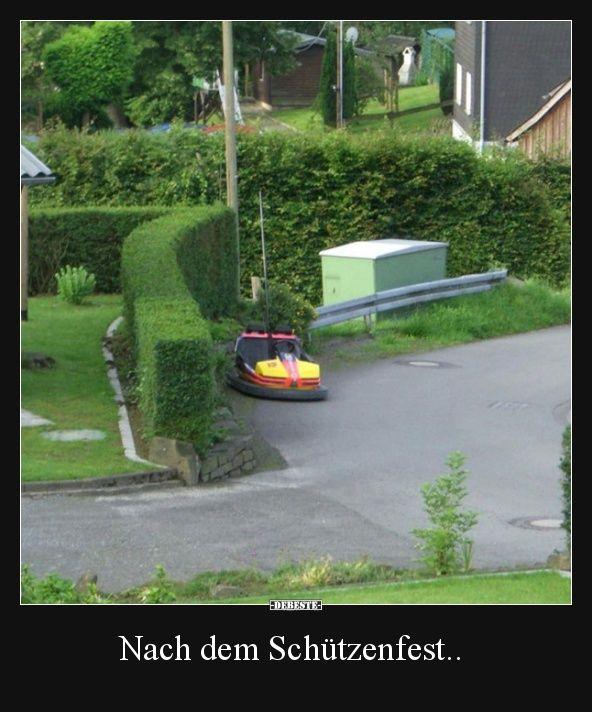 Nach Dem Schützenfest Lustige Bilder Sprüche Witze Echt