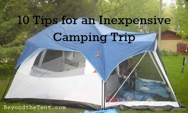 10 Cheap Camping Ideas - Tips for an Inexpensive Camping Trip