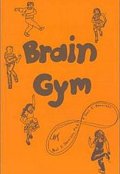 Brain gym - activities that help to coordinate the whole body and improve concentration/focus, memory, academics, physical coordination, attitude, and organization skills.